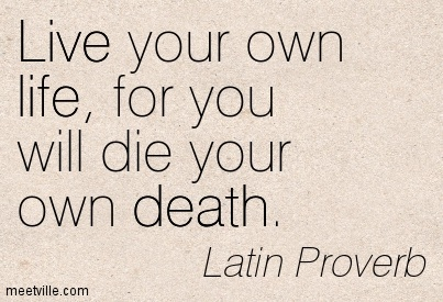 Exceptional Quotation Latin Proverb Life Death Live Meetville Quotes